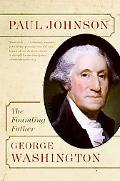 George Washington: The Founding Father (Eminent Lives Series)