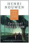 Spiritual Direction Wisdom for the Long Walk of Faith