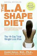 L.A. Shape Diet The 14-day Total Weight-Loss Plan