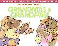Ultimate Guide to Grandmas and Grandpas