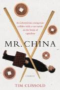 Mr. China A Memoir