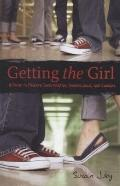 Getting the Girl : A Guide to Private Investigation, Surveillance, and Cookery