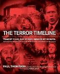 Terror Timeline Year By Year, Day By Day, Minute By Minute A Comprehensive Chronicle Of The ...