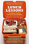 Lunch Lessons Changing the Way We Feed Our Children