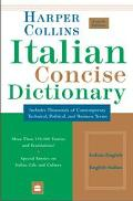 Harpercollins Italian Dictionary Includes Thousands of Contemporary Technical, Political, an...