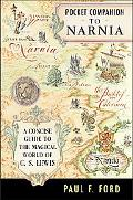 Pocket Companion To Narnia A Guide To The Magical World Of C.s. Lewis