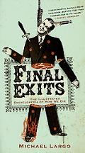 Final Exits The Illustrated Encyclopedia of How We Die