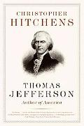 Thomas Jefferson: Author of America (Eminent Lives Series)