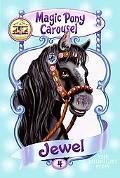 Jewel the Midnight Pony (Magic Pony Carousel Series #4)