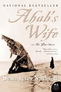 Ahab's Wife Or, The Star-Gazer
