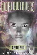 Spellspam (Worldweavers Series Book 2)