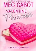 Valentine Princess A Princess Diaries Book