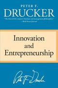 Innovation And Entrepreneurship Practice and Principles