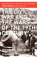 Civil War and the Wars of the Nineteenth Century
