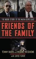 Friends of the Family: The Inside Story of the Mafia Cops Case