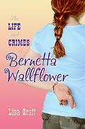 Bernetta Wallflower A Novel