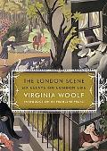 London Scene Six Essays on London Life