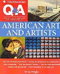 Smithsonian Q & A:American Art & Artists The Ultimate Question & Answer Book