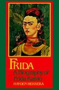 Frida:biography of Frida Kahlo