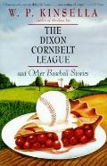 Dixon Cornbelt League and Other Baseball Stories