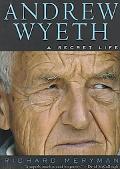 Andrew Wyeth A Secret Life