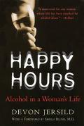 Happy Hours Alcohol in a Woman's Life