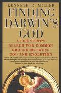 Finding Darwin's God A Scientist's Search for Common Ground Between God and Evolution