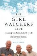 Girl Watchers Club Lessons from the Battlefields of Life