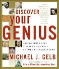 Discover Your Genius How to Think Like History's Ten Most Revolutionary Minds