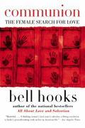 Communion The Female Search for Love