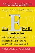 E-Myth Contractor Why Most Contractors' Businesses Don't Work and What to Do About It
