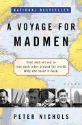 Voyage for Madmen