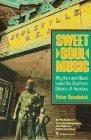 Sweet Soul Music: Rhythm and Blues and the Southern Dream of Freedom - Peter Guralnick - Pap...