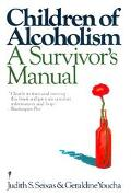 Children of Alcoholism A Survivor's Manual