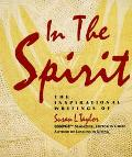 In the Spirit The Inspirational Writings of Susan L. Taylor