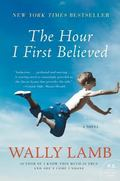 The Hour I First Believed: A Novel (P.S.)