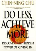 Do Less, Achieve More Discover the Hidde Power of Giving in