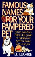 Famous Names for Your Pampered Pets