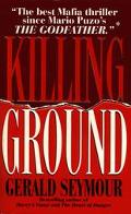 Killing Ground - Gerald Seymour - Mass Market Paperback