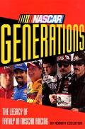 NASCAR Generations: The Legacy of Family in NASCAR Racing - Robert Edelstein - Hardcover - 1 ED