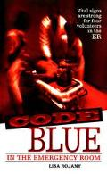 Code Blue: In the Emergency Room, Vol. 1