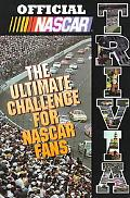 Official Nascar Trivia The Ultimate Challenge for Nascar Fans
