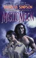 Mystic Moon - Patricia Simpson - Mass Market Paperback