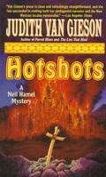 Hotshots (A Neil Hamel Mystery)