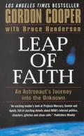 Leap of Faith An Astronaut's Journey into the Unknown