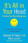 It's All in Your Head (Thinking Your Way to Happiness)