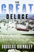 Great Deluge Hurricane Katrina, New Orleans, And the Mississippi Gulf Coast
