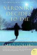 Veronika Decides to Die A Novel Of Redemption