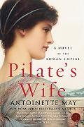 Pilate's Wife A Novel of the Roman Empire