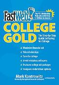Fast Web College Gold The Step-by-step Guide to Paying for College